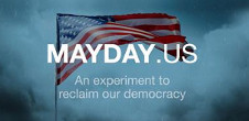 MAYDAY.US - An experiment to reclaim our democracy